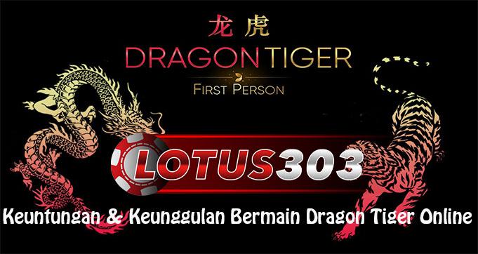 Keuntungan & Keunggulan Bermain Dragon Tiger Online